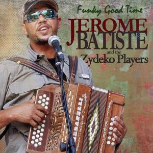 Live Music by Jerome Batiste and the ZydeKo Players